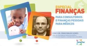 Divulgação Especial Finanças PORTALPED pediatria Francinaldo 01
