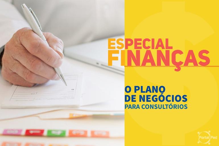 ESPECIAL FINANÇAS - plano de negócios para consultórios