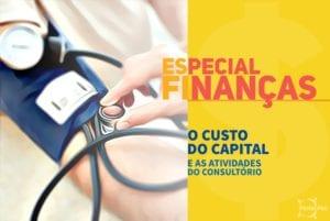 Finanças para Consultórios - O Custo do Capital