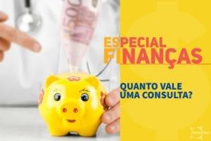 Finanças para Consultórios - Quanto Vale uma Consulta 2