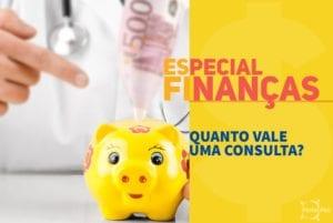 Finanças para Consultórios - Quanto Vale uma Consulta