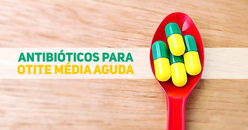 antibioticos para otite media aguda - pediatria