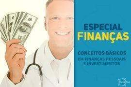 PortalPed - Especial Finanças - Conceitos Iniciais
