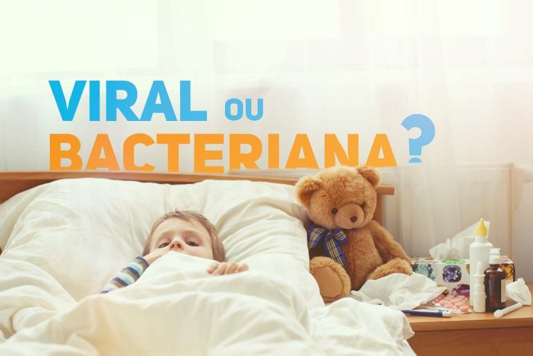 diferenciar doenca viral ou bacteriana - pediatria