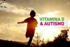 vitamina D e autismo - novidades em pediatria social