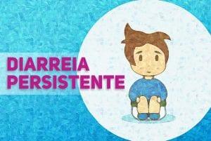 diarreia persistente portalped