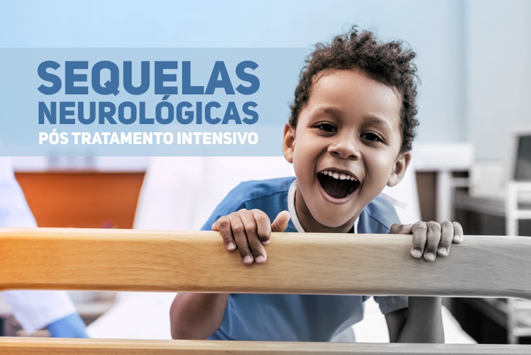 sequelas neurologicas pos tratamento intensivo pediatria