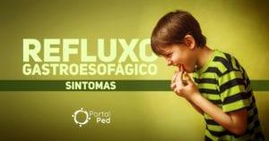 refluxo gastroesofagico pediatria - sintomas social