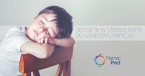 Distúrbios respiratórios obstrutivos do sono em crianças - social