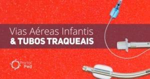 formato via aerea pediatrica e tubo traqueal com cuff C