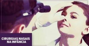 Cirurgias nasais na infancia