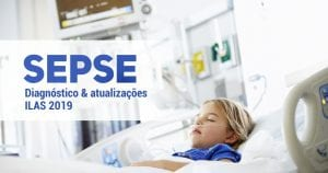 PORTALPED - Sepse - Diagnostico e Atualizacoes ILAS 2019