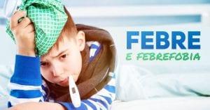 PORTALPED - febre e febrefobia(1)