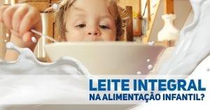 PORTALPED - nutricao infantil - leite integral e leite com teor reduzido de gorduras