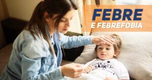 febre e febrefobia