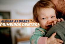 aliviar dores primeiros dentes