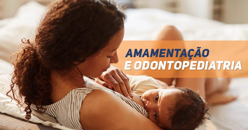 amamentação e odontopediatria